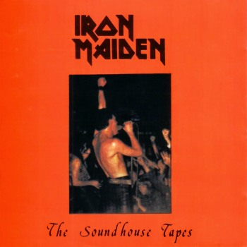 The Soundhouse Tapes