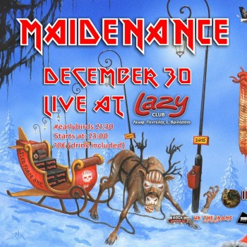 Iron Maiden the Greek FC και Maidenance στο Lazy 30/12/2017