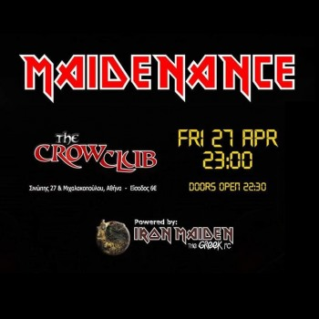 Iron Maiden the Greek FC και Maidenance στο The Crow Club 27/04/2018